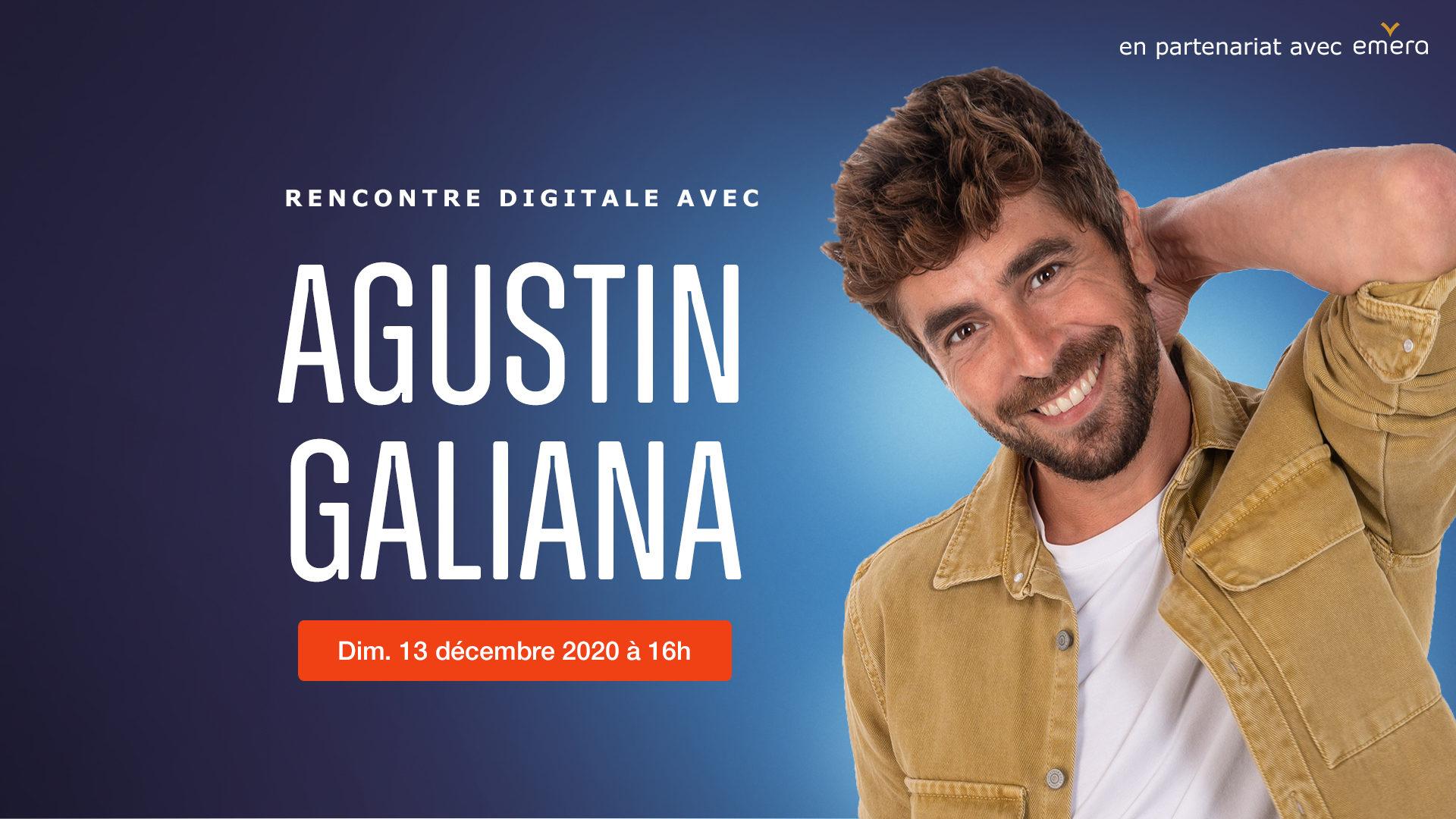 Rencontre Digitale Agustin Galiana x Emera